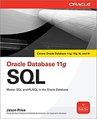 Oracle database 11g SQL : master SQL and PL/SQL in the Oracle database