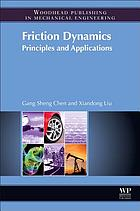 Friction dynamics : principles and applications
