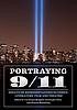 Portraying 9/11 : essays on representations in... by  Véronique Bragard