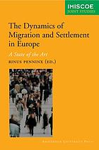 The dynamics of international migration and settlement in Europe : a state of the art