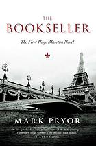 Hugo Marston. 01 : the bookseller : the first Hugo Marston novel