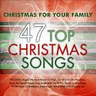 Christmas for your family : 47 top Christmas songs.