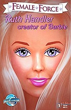 Ruth Handler : creator of Barbie