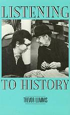Listening to history : the authenticity of oral evidence