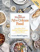Tom Fitzmorris's New Orleans food : more than 250 of the city's best recipes to cook at home