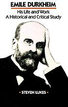 Émile Durkheim; his life and work, a historical and critical study.