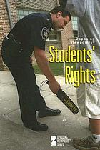 Students' rights : opposing viewpoints