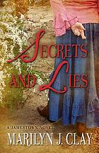 Secrets and lies : a Jamestown novel