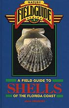 A field guide to shells of the Florida coast