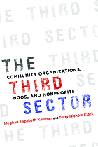 The third sector : community organizations, NGOs, and nonprofits