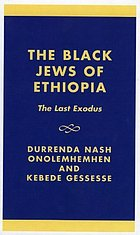 The Black Jews of Ethiopia : the last exodus