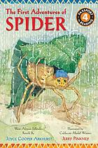 The first adventures of Spider : West African folktales