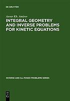 Integral geometry and inverse problems for kinetic equations