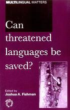 Can threatened languages be saved? : reversing language shift, revisited : a 21st century perspective