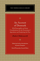 An account of Denmark : with Francogallia and Some considerations for the promoting of agriculture and employing the poor