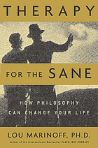 Therapy for the sane : how philosophy can change your life