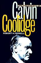 The presidency of Calvin Coolidge