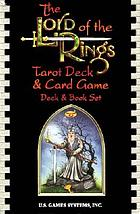 The Lord of the rings tarot deck & card game : deck & book set.
