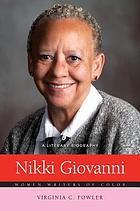 Nikki Giovanni : a literary biography