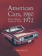 American cars, 1960-1972 : every model, year by year