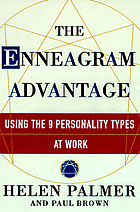 The enneagram advantage : putting the 9 personality types to work in the office