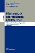 Diagrammatic representation and inference : 4th international conference, Diagrams 2006, Stanford, CA, USA, June 28-30, 2006 : proceedings