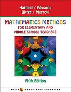 Mathematics methods for elementary and middle school teachers.