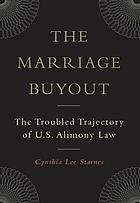 The marriage buyout : the troubled trajectory of U.S. alimony law