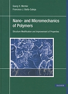Nano- and micromechanics of polymers : structure modification and improvement of properties