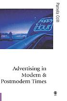Advertising in modern and postmodern times
