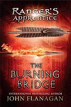Ranger's Apprentice #2 : the burning bridge.
