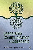 Leadership communication as citizenship : give direction to your team, organization, or community as a doer, follower, guide, manager, or leader