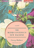 The blind contessa's new machine : a novel