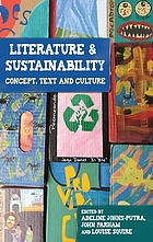 Literature and sustainability : concept, text and culture