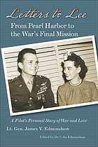 Letters to Lee : from Pearl Harbor to the war's final mission