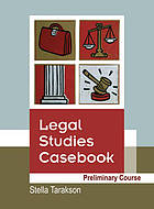 Legal studies casebook : preliminary course