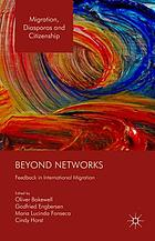 Beyond networks : feedback in international migration