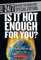 Is it hot enough for you? : global warming heats up.