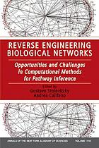 Reverse engineering biological networks : opportunities and challenges in computational methods for pathway inference