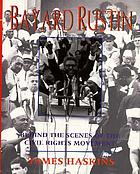 Bayard Rustin : behind the scenes of the civil rights movement
