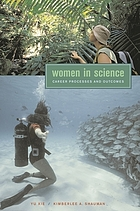 Women in science : career processes and outcomes