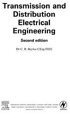 Transmission and distribution : electrical engineering