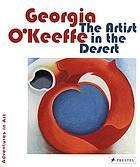 Georgia O'Keeffe the artist in the desert