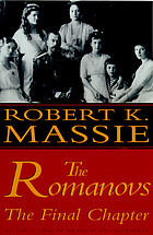The Romanovs : the final chapter