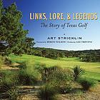 Links, lore, and legends : the story of Texas golf