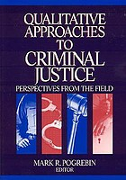 Qualitative Approaches to Criminal Justice: Perspectives from the Field cover image