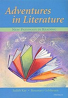 Adventures in literature : new pathways in reading