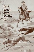One West, two myths II : essays on comparison