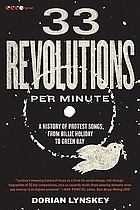 33 revolutions per minute : a history of protest songs, from Billie Holiday to Green Day