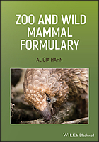 Zoo and wild mammal formulary
